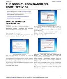 Lezione 56 (PDF) - IL SISTEMA OPERATIVO: L'INSTALLAZIONE PARTE 3. Termini la tua prima installazione di Windows 7 versione Ultimate.