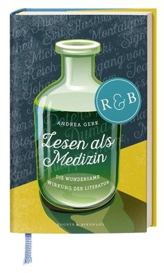 Lesen als Medizin - Andrea Gerk