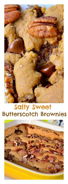 Salt Sweet Butterscotch Brownies at Reluctant Entertainer Brownie Recipes, Cookie Recipes, Dessert Recipes, Just Desserts, Delicious Desserts, Yummy Food, Eat Dessert First, Dessert Bars, Butterscotch Brownies