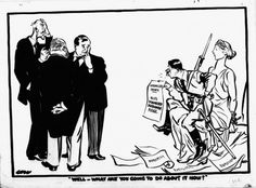 'Well - What Are You Going to do About It Now?' David Low, 1933