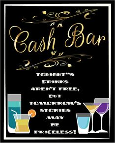 A Sign For Your Cash Bar