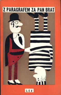 """Z paragrafem za pan brat"" Cover and illustrated by Janusz Stanny Published by Wydawnictwo Iskry 1959"