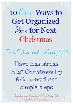 10 Easy Ways to Get Organized Now for Next Christmas via Cupcakes and Crinoline