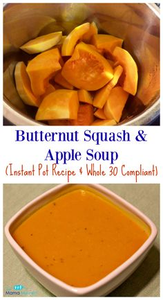 Butternut Squash and Apple Soup (Instant Pot Recipe & Whole 30 Compliant) | The Mama Maven Blog