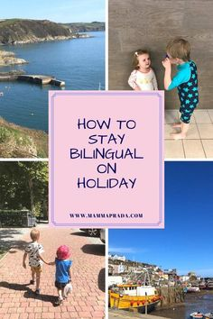 How do you keep your child's language learning on track while you're on holiday? It's actually much easier than you think! Read here about our bilingual journey. Learning Italian, Learning Spanish, Parent Resources, Learning Resources, Children's Book Week, Holidays In Cornwall, Learn French, Learn German, Language Development