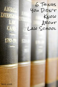 Whether you're considering law school or getting ready to go, here are a few things you should definitely know.