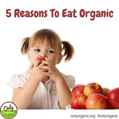 There are far more than five reasons why you should eat organic. But these are the top five reasons why eating organic benefits you from our friends at Organic Valley.