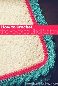 crochet edging Reverse Shell Stitch Tutorial :: Crochet Technique (with photos) - Looking for a gorgeous shell stitch border for a baby blanket? Beautiful and easy once you get the hang of it, and we have tutorial WITH photos! Crochet Afghans, C2c Crochet, Crochet Crafts, Easy Crochet, Free Crochet, Crochet Edgings, Tutorial Crochet, Baby Afghans, Crochet Squares