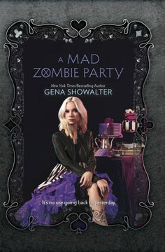#CoverReveal A Mad Zombie Party (White Rabbit Chronicles, #4) by Gena Showalter