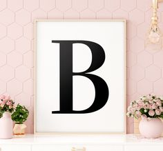 "Letter ""B"" Printable Art Poster, Alphabet B Wall Art, B Initial Wall Art, Monochrome Nursery Letter Printable Decor *INSTANT DOWNLOAD* Initial Wall Art, Letter Wall Art, Letter D, Printing Websites, Online Printing, Christmas Lyrics, Monochrome Nursery, Nursery Letters, Printable Wall Art"