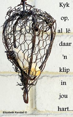 klip in jou hart. Afrikaanse Quotes, Strong Quotes, Qoutes, Bible Quotes, Be Yourself Quotes, Words, Happy, Morning Quotes, Crosses