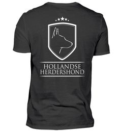 HOLLANDSE HERDERSHOND Wappen Backprint T-Shirt T Shirts, Holland, Dutch, Mens Tops, Pets, Crests, Tee Shirts, The Nederlands, Dutch Language