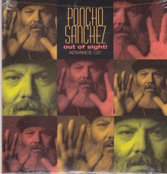 Poncho Sanchez / Out Of Sight / 2003 Concord Records / Sealed Advance Promo CD #PonchoSanchez #Ray Charles #SamMoore