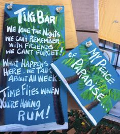 RhondaK Big Twofer Tall Multi saying tiki bar sign with small  matching Original RhondaK Peace of Paradise sign. 65.00, via Etsy.  11x24 11x11
