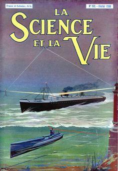 LA SCIENCE ET LA VIE - N.° 152 Febbraio 1930 - Illustrated front cover