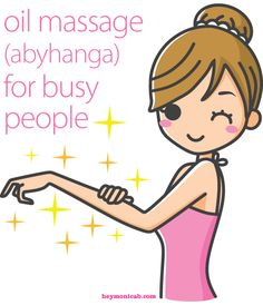 Oil Massage for Busy People?! Yessssss. In Ayurveda we looooooove the benefits of a good daily oil massage.
