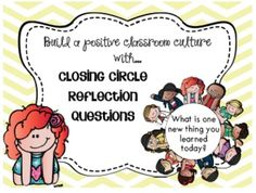 At the end of the day I gather my students in a circle on the carpet for our closing circle.  A closing circle is a great way for students and teachers to reflect on the day, build community, and practice listening & speaking skills. Closing circles help build a positive classroom environment where students feel free to share whats on their hearts and minds.This product contains 28 closing circle questions to promote reflection, sharing, and discussion.