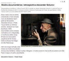 Alexander Sokurov - Poeta Visual (22 de maio a 16 de junho). Veículo: Portal Vermelho (08/05/2013). Clique na imagem para ver a matéria completa