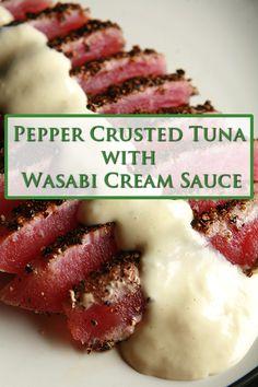 Pepper Crusted Tuna with Wasabi Cream Sauce – Celebration Generation Ahi Tuna Steak Recipe, Grilled Tuna Steaks, Tuna Steak Recipes, Fish Recipes, Seafood Recipes, Cooking Recipes, Healthy Recipes, Sauce For Tuna Steak, Ahi Tuna Sauce