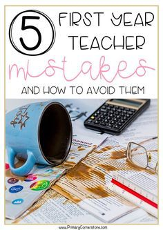 Mistakes in classroom management, organization or list of must-haves are inevitable for first year teachers. There are ways to address them and to stay focused. Learn how!