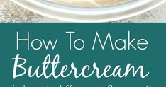 Buttercream Frosting Recipe