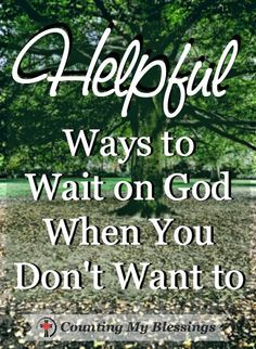 It's hard to wait on God. Especially when I start to think what if or never, but God's plans are perfect and sometimes waiting is the best thing I can do. #Patience #Wait #Prayer