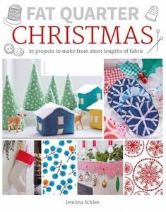 If you're a crafter then you love Christmas for the endless inspiration it offers every year. Fat Quarter: Christmas presents 25 projects for you to make Christmas Books, Christmas Projects, Christmas Gifts, Christmas Ornaments, Christmas Tree, Christmas Goodies, Handmade Christmas, Snowflake Garland, Ribbon Garland
