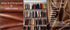 Let me start with this is our opinion backed by fact, as THE Leather Furniture Experts. We would not feel comfortable ranking products or furniture lines we do not sell, that would be hearsay and we are honest in our opinion based on our over 5...
