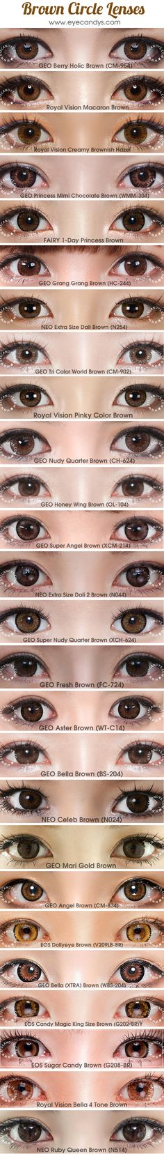 Brown, honey, hazel, chocolate circle lenses (colored contact lens). Authentic Korean circle lenses, circle lens, colored contacts, color contact lens, big eyes, cosmetic contact lenses. Buy authentic GEO lens with free Shipping to USA, Canada & worldwide! http://www.eyecandys.com/brown/
