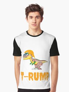 T-rump sounds like T-rex, a deadly dinosaur. A funny graphic Tshirt for the upcoming American election 2020. Check the link for other products.
