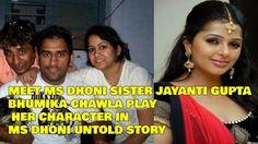 Meet MS Dhoni's sister Jayanti Gupta, Bhumika play her character in biopic