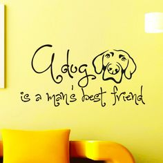 Wall Decals Quotes About Dogs A Dog is a Mens Best Friend Quote Grooming Salon Pet Shop Decal Vinyl Sticker Home Decor