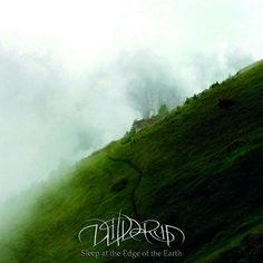 """Wilderun's 2015 release """"Sleep At The Edge Of The Earth"""""""