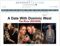 A Date With Dominic West, The River (REVIEW): Huffington Post UK Culture Splash