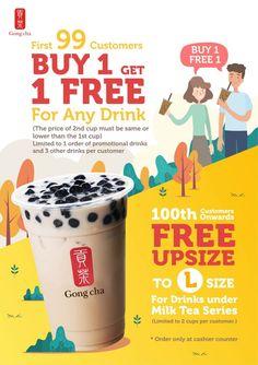 Gong Cha Singapore AMK Outlet Buy 1 Get 1 FREE Promotion only on 30 Nov 2018 Drink Menu Design, Food Poster Design, Creative Poster Design, Food Promotion, Brand Promotion, Medical Brochure, Tea Logo, Menu Layout, Bubble Milk Tea