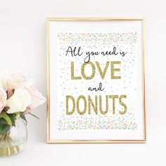 All You need is love and donuts sweet for a wedding donut bar Rustic Daisy Designs