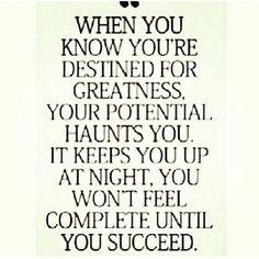 Your #Destiny = #Greatness. Love it!