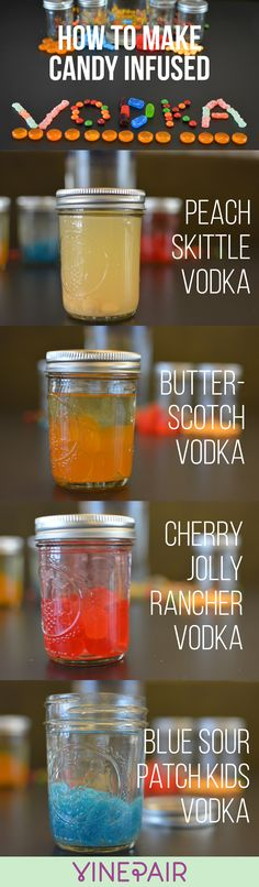We made vodka infused with candy. Pro tip? Use hard candy only as it dissolves better and has a finer clarity.