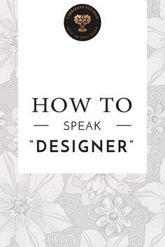 """How to speak """"designer"""""""