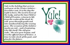 Yule is the holiday that arrives each year at the Winter Solstice - Thanks to Wiccan-By-Nature for the share