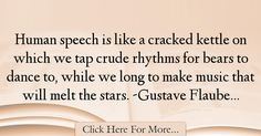 Gustave Flaubert Quotes About Music - 50506