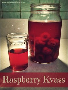 How to make Raspberry Kvass. Delicious an good for your digestive health!