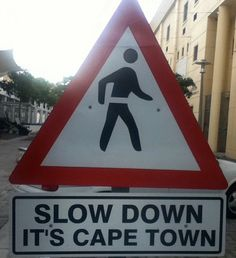 Road signs in south africa Out Of Africa, West Africa, Funny Road Signs, South Afrika, Cape Town South Africa, Kwazulu Natal, African Culture, Most Beautiful Cities, Travel Planner