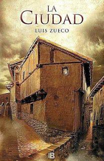 Los libros de Dánae: La ciudad.- Luis Zueco