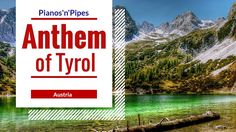 Anthem of Austrian Federal State: Tyrol (Piano Version, Instrumental) This is the anthem of Tyrol, a federal state of Austria. This anthem is also played som. Tyrol Austria, Videos, Piano, Youtube, Mountains, Nature, Travel, Viajes, Traveling
