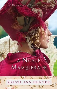 Review: A Noble Masquerade by Kristi Ann Hunter