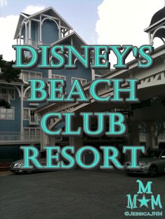 Disney's Beach Club Resort.  great pictures and information
