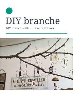 branche d'arbre avec cadres en fil de fer suspendus /DIY branch with hanging wire frames