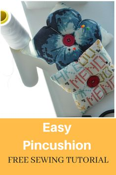 FREE SEWING TUTORIAL: Easy Pincushion   On the Cutting Floor: Printable pdf sewing patterns and tutorials for women