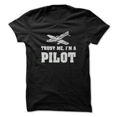 (Tshirt Sale) Trust me Im a pilot [Hot Discount Today] Hoodies Tee Shirts